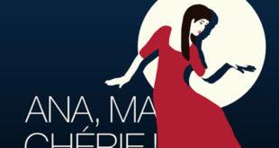 Pièce de théâtre «Ana, ma chérie !» | Vendredi 25 mai 2018