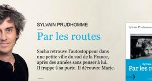 Prendre la route avec Sylvain Prudhomme